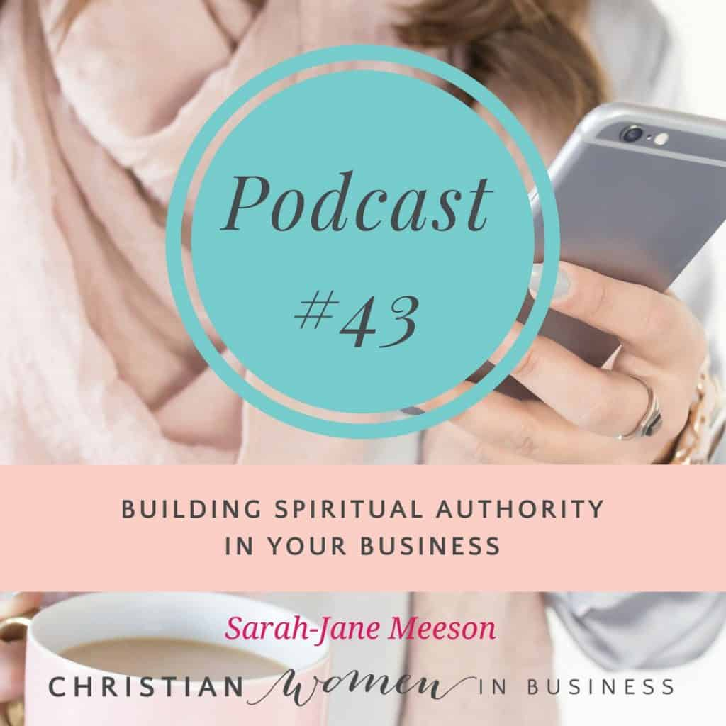 BUILDING SPIRITUAL AUTHORITY IN YOUR BUSINESS