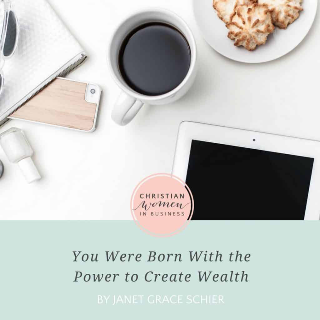YOU WERE BORN WITH THE POWER TO CREATE WEALTH