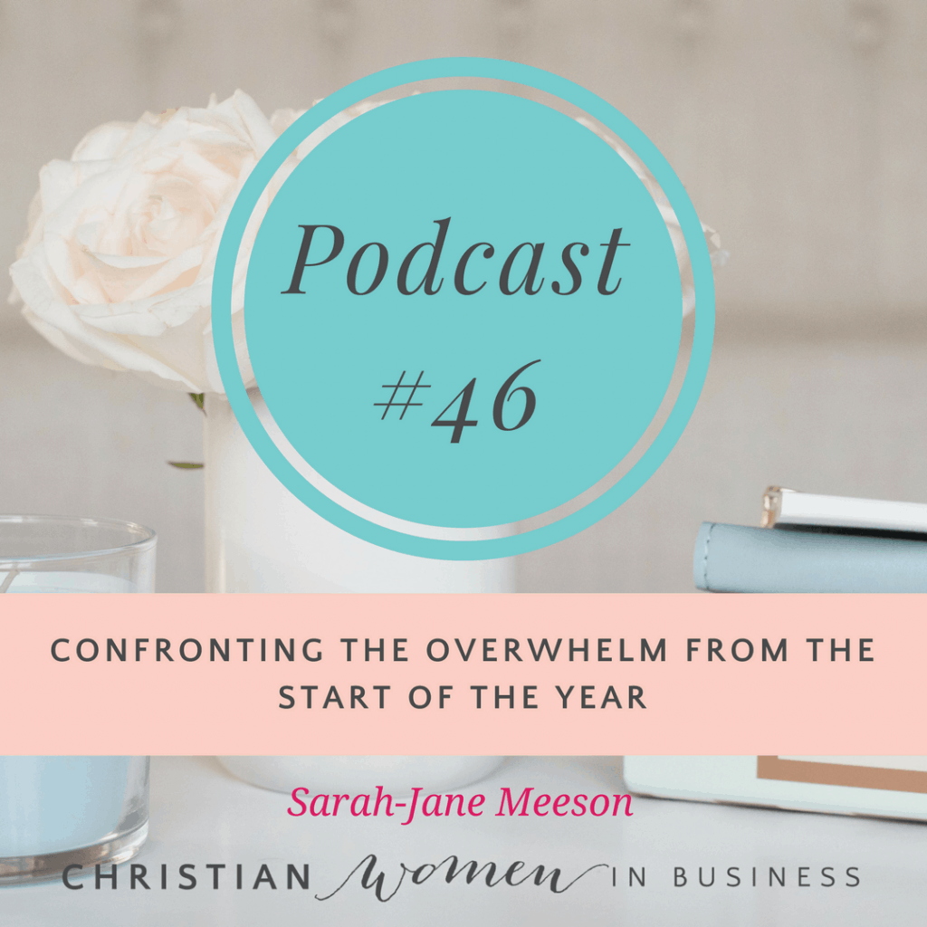 CONFRONTING THE OVERWHELM FROM THE START OF THE YEAR