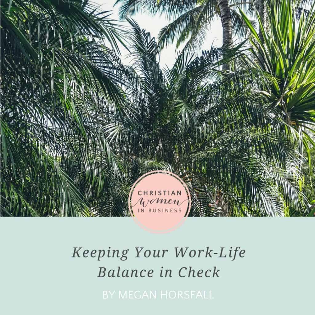 keeping your work-life balance in check