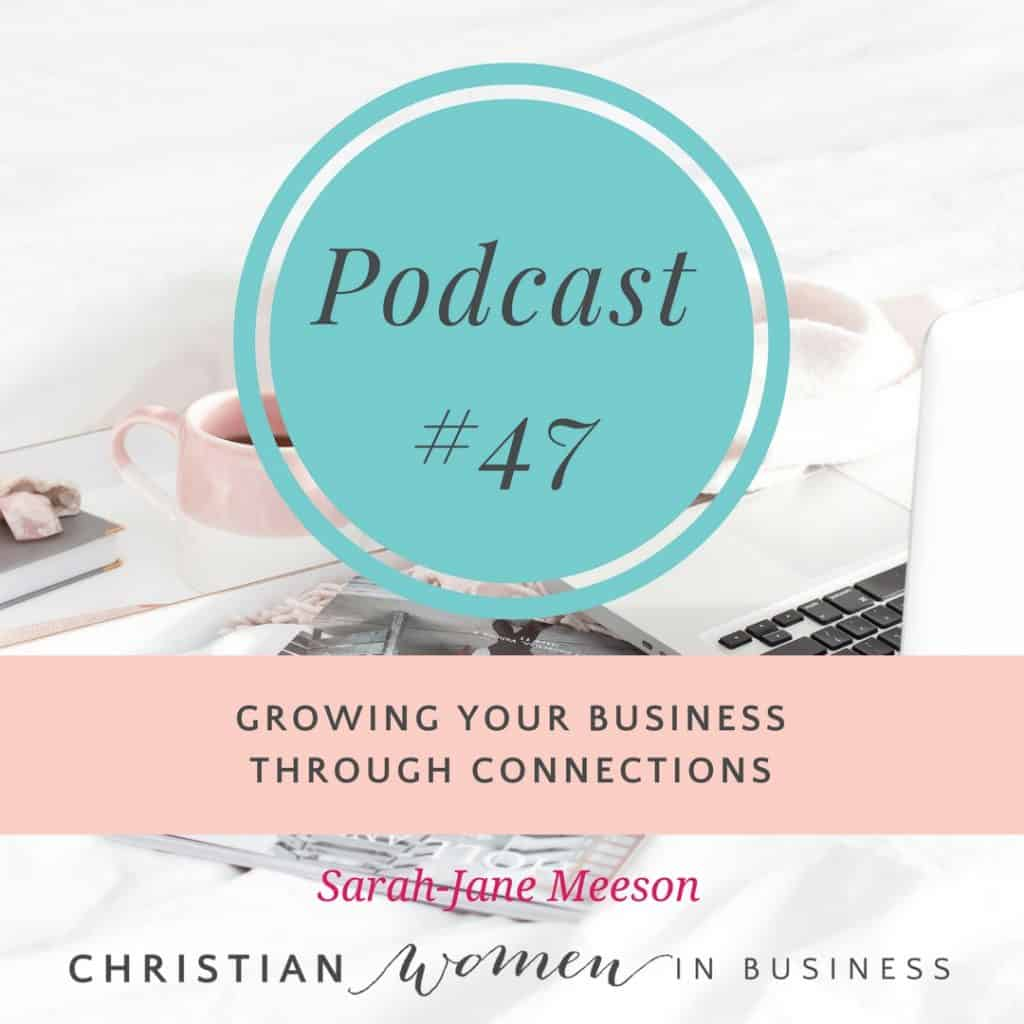 GROWING YOUR BUSINESS THROUGH CONNECTIONS