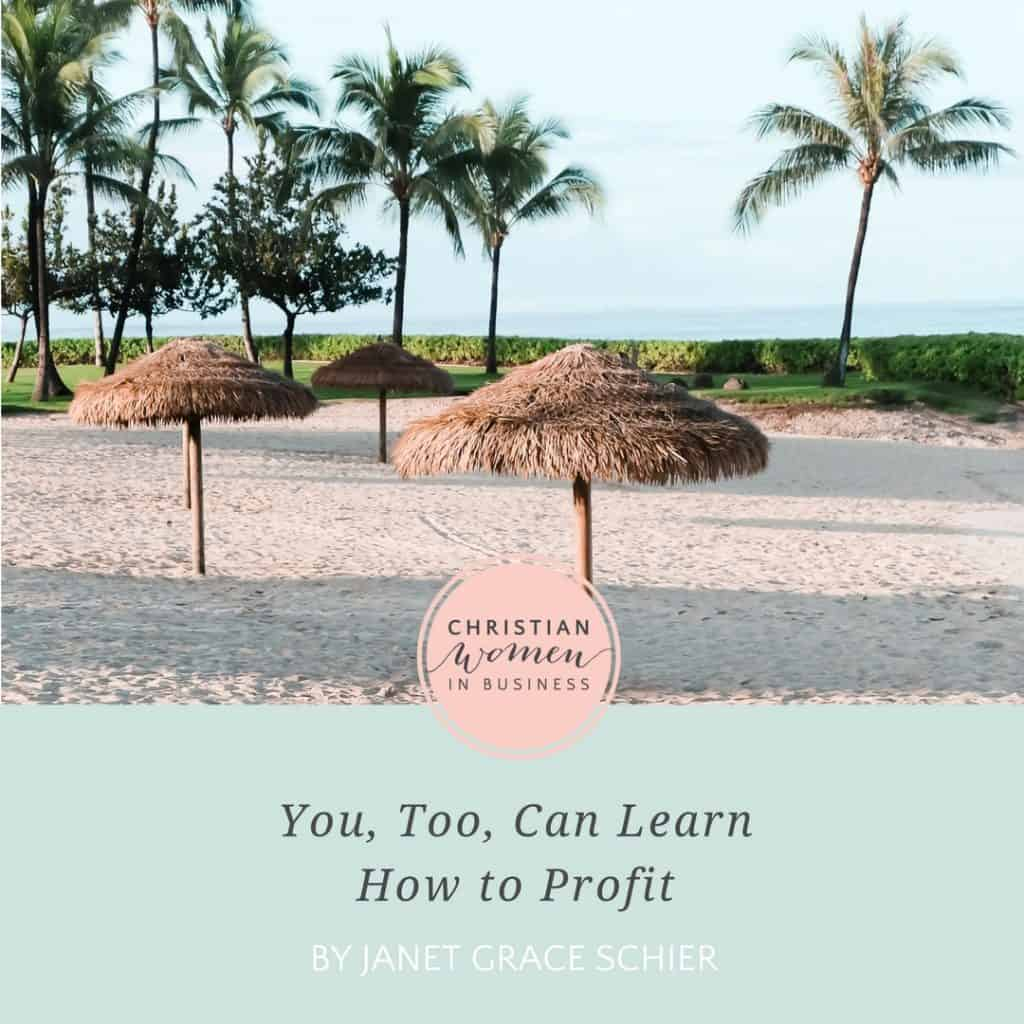 You Too Can Learn How to Profit